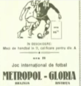 """O anúncio do Gloria Bistrita: """"Jogo internacional de futebol"""" (imagem: reprodução/A História do Metropol)"""