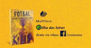 FOTBAL está disponível para todo Brasil